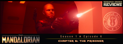 The Mandalorian Chapter 6 - The Prisonder