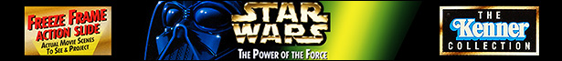 "The Power Of The Force ""2"" [Freeze Frame/The Kenner Collection]"