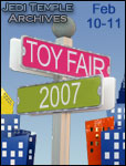 2007 Toy Fair International