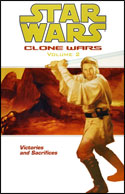 Clone Wars (Volume 2): Victories and Sacrifices