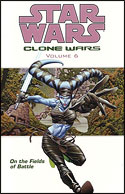 Clone Wars (Volume 6): On the Fields of Battle