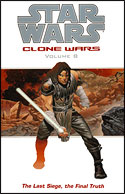 Clone Wars (Volume 8): The Last Siege, the Final Truth