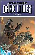 Dark Times (Volume One): The Path to Nowhere
