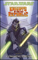 Knights of the Old Republic (Volume One): Commencement