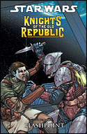 Knights of the Old Republic (Volume Two): Flashpoint