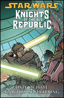 Knights of the Old Republic (Vol. Four): Daze of Hate, Knights of Suffering