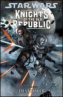 Knights of the Old Republic (Volume Eight): Destroyer
