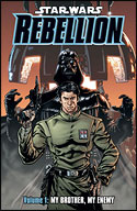 Rebellion (Volume One): My Brother, My Enemy