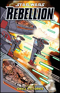 Rebellion (Volume Three): Small Victories