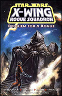 X-wing Rogue Squadron: Requiem for a Rogue