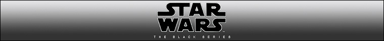 Hasbro - The Black Series [Phase IV] (2020-present)