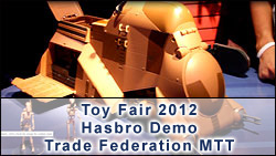 Hasbro Video: Trade Federation MTT